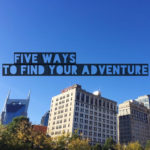 Put Micro-Adventure in Your Everyday Life