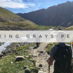 Hiking Grays Peak in the Colorado Rockies