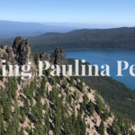 Paulina Peak Hike