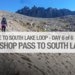 Day 6 - Upper Dusy Basin to South Lake
