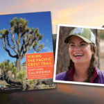 Interview with Shawnté Salabert, author of Hiking the Pacific Crest Trail: Southern California