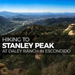 Hike to Stanley Peak at Daley Ranch in Escondido