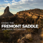 Hiking to Fremont Saddle via Peralta Canyon