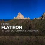 Hiking Flatiron in Lost Dutchman State Park