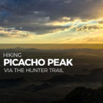 Hiking Picacho Peak via the Hunter Trail