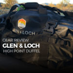 Glen & Loch High Point Duffel - Gear Review