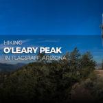 Hiking O'Leary Peak in Flagstaff Arizona (1600x900)